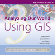 Analyzing Our World Using GIS Media Kit