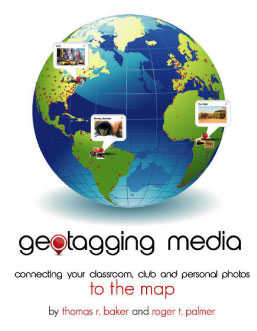 Geotagging Media: Connecting Your Classroom, Club, and Personal Photos to the Map