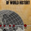 A Geographic View of World History