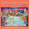 Children Map the World: Volume 2