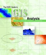 The ESRI Guide to GIS Analysis Volume 1: Geographic Patterns and Relationships