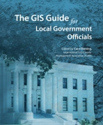 The GIS Guide for Local Government Officials